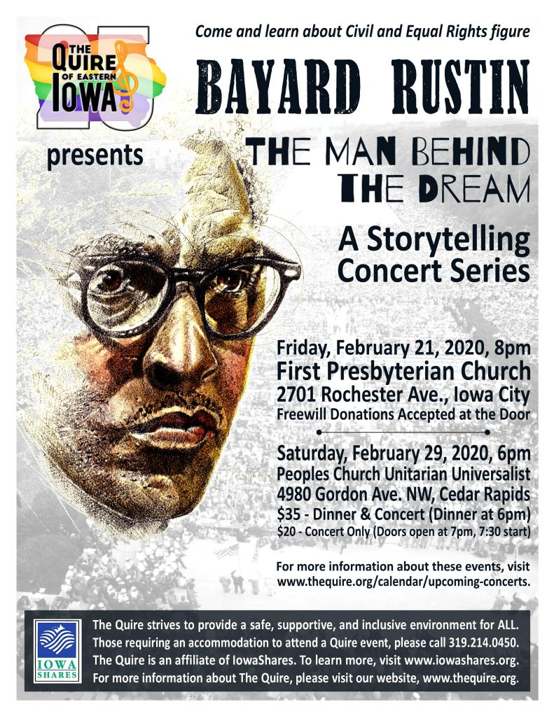"The poster announcing the two concerts of ""Bayard Rustin: The Man Behind the Dream"". Details can be found at www.thequire.org/calendar/upcoming-events"